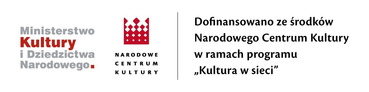 Informacja o finansowaniu: portal dofinansowano ze środków Narodowego centrum Kultury w ramach programu